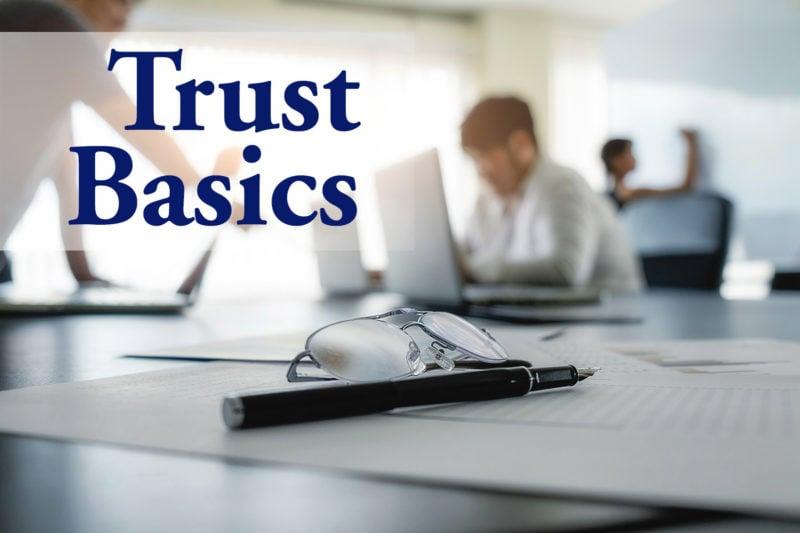 Article: Trust Basics